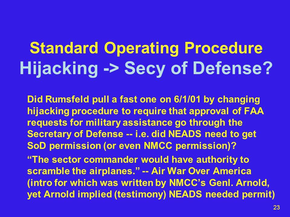 23 Standard Operating Procedure Hijacking -> Secy of Defense.