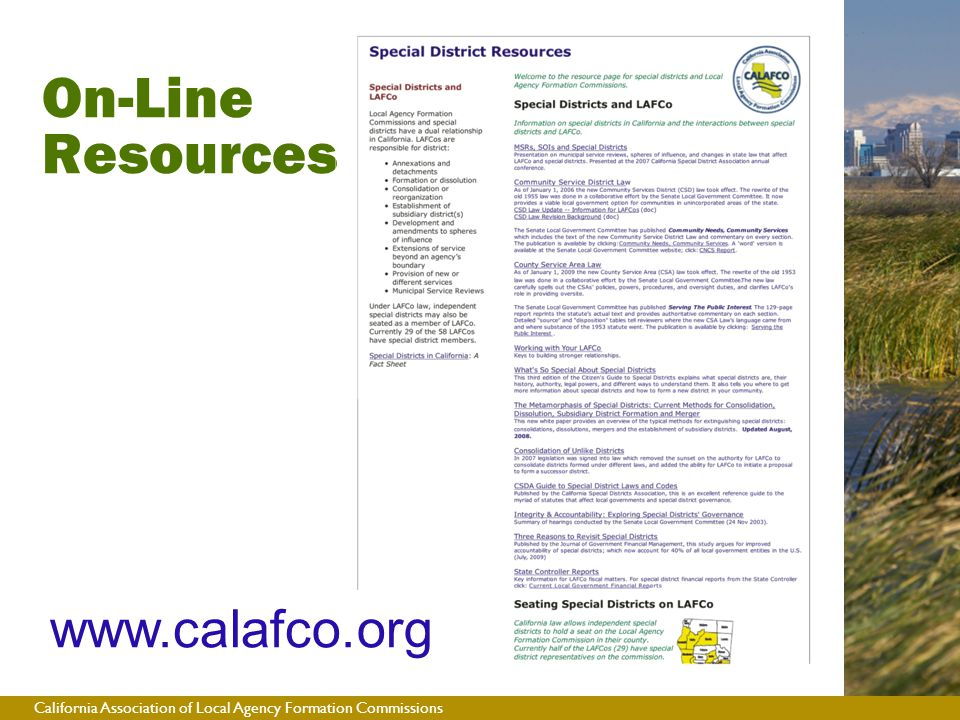 California Association of Local Agency Formation Commissions On-Line Resources www.calafco.org