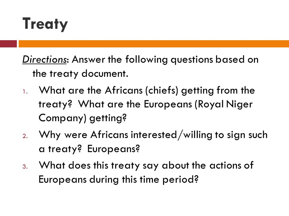 Treaty Directions: Answer the following questions based on the treaty document.