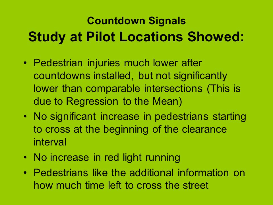 Evaluation Questions Will pedestrian collision rates continue to decrease after further countdown installations.