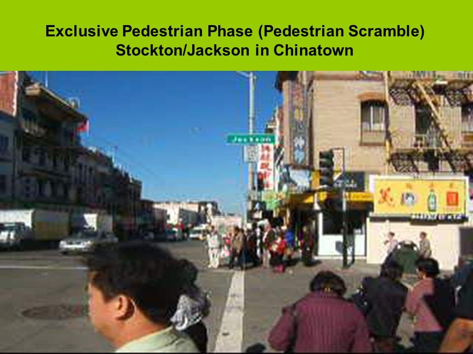 Pedestrian Scramble-2 Ideally, diagonal crossing allowed.