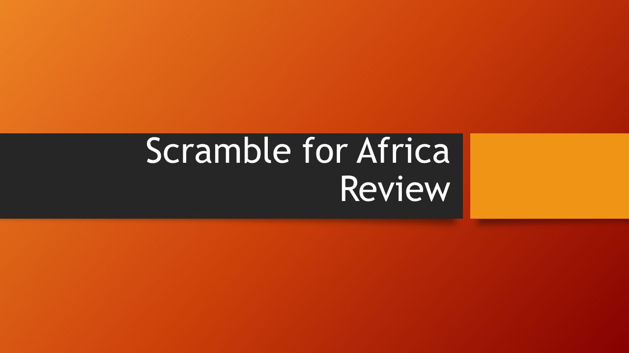 Scramble for Africa Review