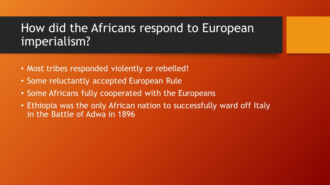 How did the Africans respond to European imperialism.