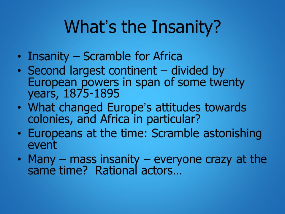 What's the Insanity.