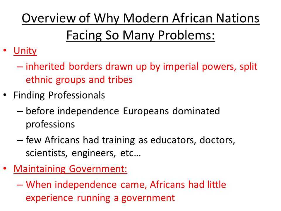 Additional Social Problems Facing Independent Africa Treatment of women: In African's more developed countries and especially in cities, women have attained a certain degree of economic and social equality.