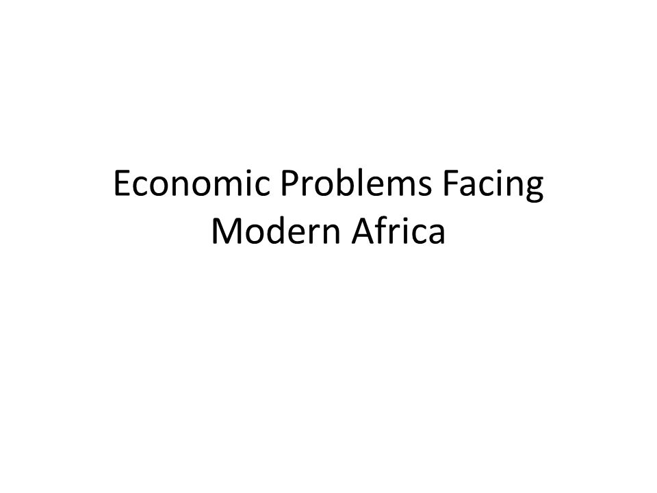 Economic Realities of Contemporary Africa: Poverty ( Numbers and Percent of People living on $1 or less a day) World Region 199019992015 #*#*%#%#% S-S Afr241473154940446 L.