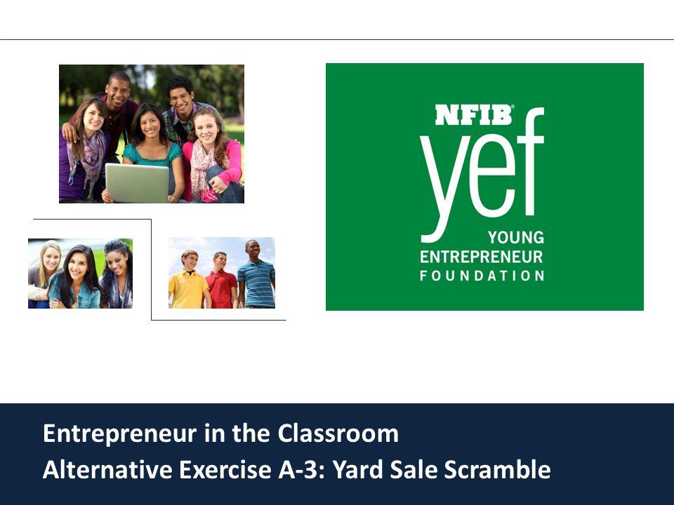Entrepreneur in the Classroom Alternative Exercise A-3: Yard Sale Scramble