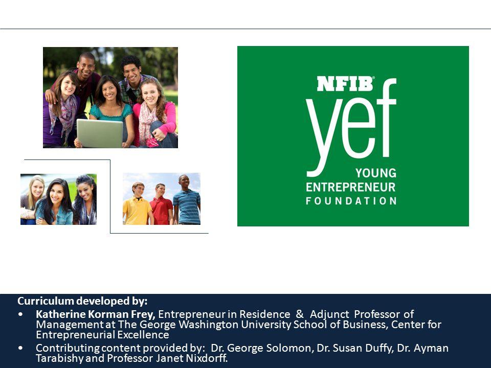 Curriculum developed by: Katherine Korman Frey, Entrepreneur in Residence & Adjunct Professor of Management at The George Washington University School