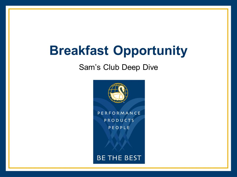 Breakfast Opportunity Sam's Club Deep Dive