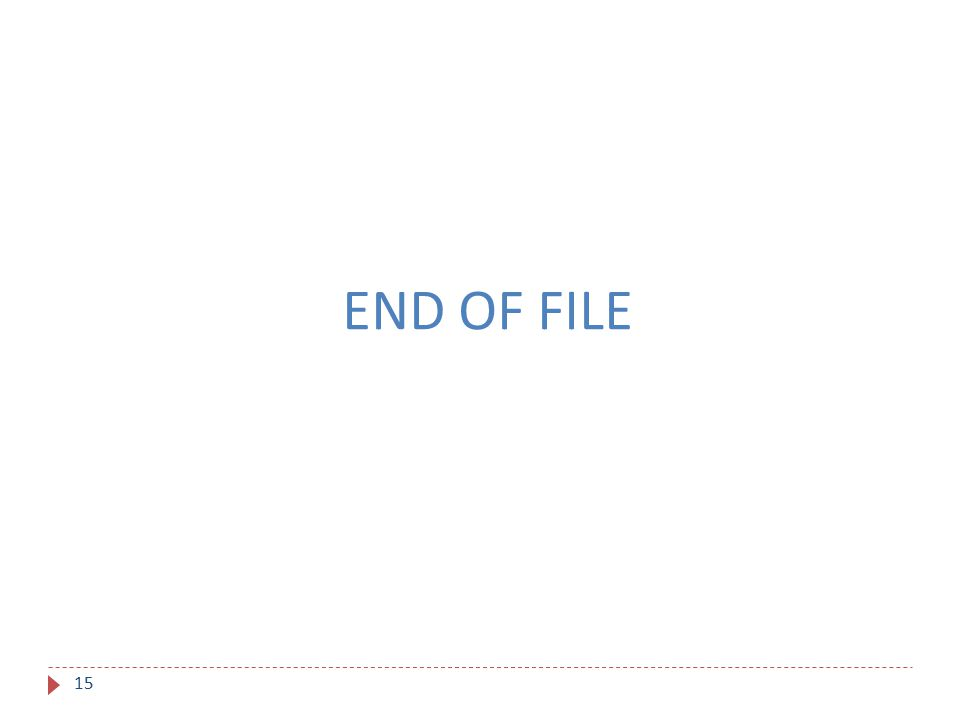 END OF FILE 15