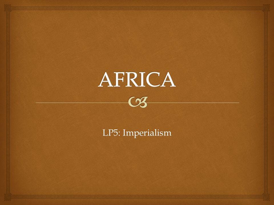 LP5: Imperialism