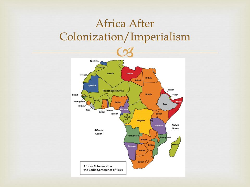  Africa After Colonization/Imperialism