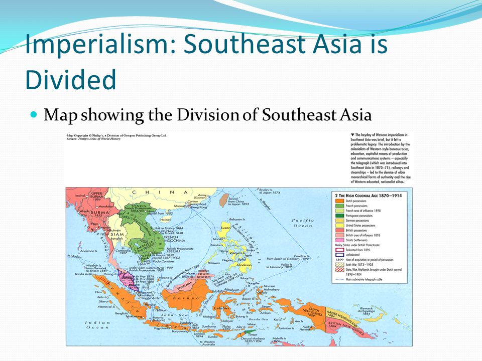 Imperialism: Southeast Asia is Divided Map showing the Division of Southeast Asia