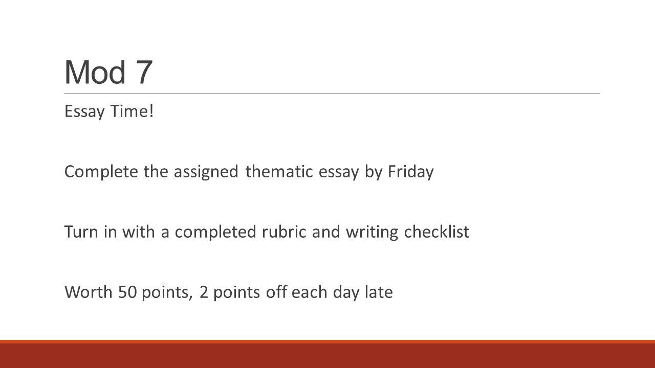 Mod 7 Essay Time.