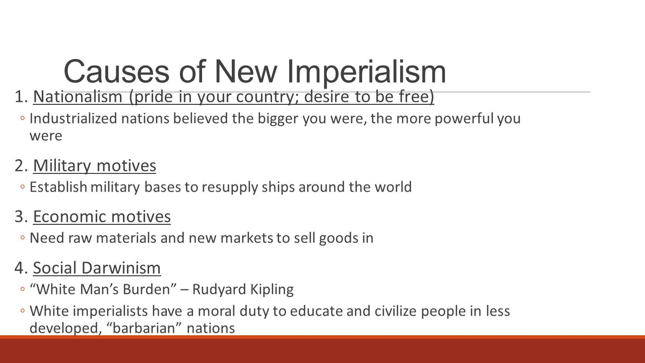 Causes of New Imperialism 1.