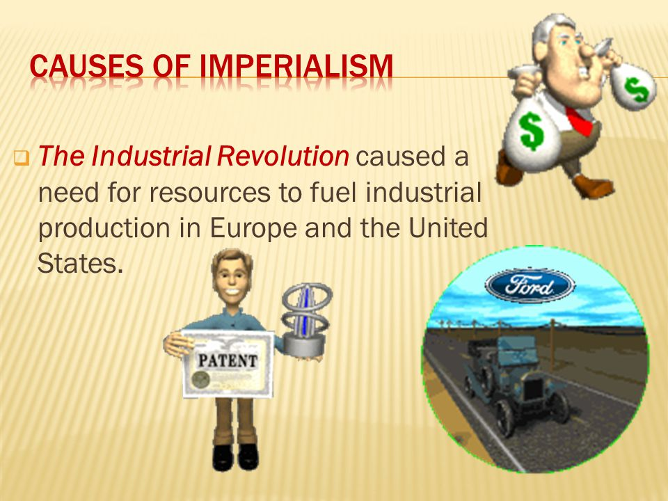 The Age of Imperialism 1850-1914 What is it? (Definition): Imperialism: The takeover of a country or territory by a stronger nation with the intent of