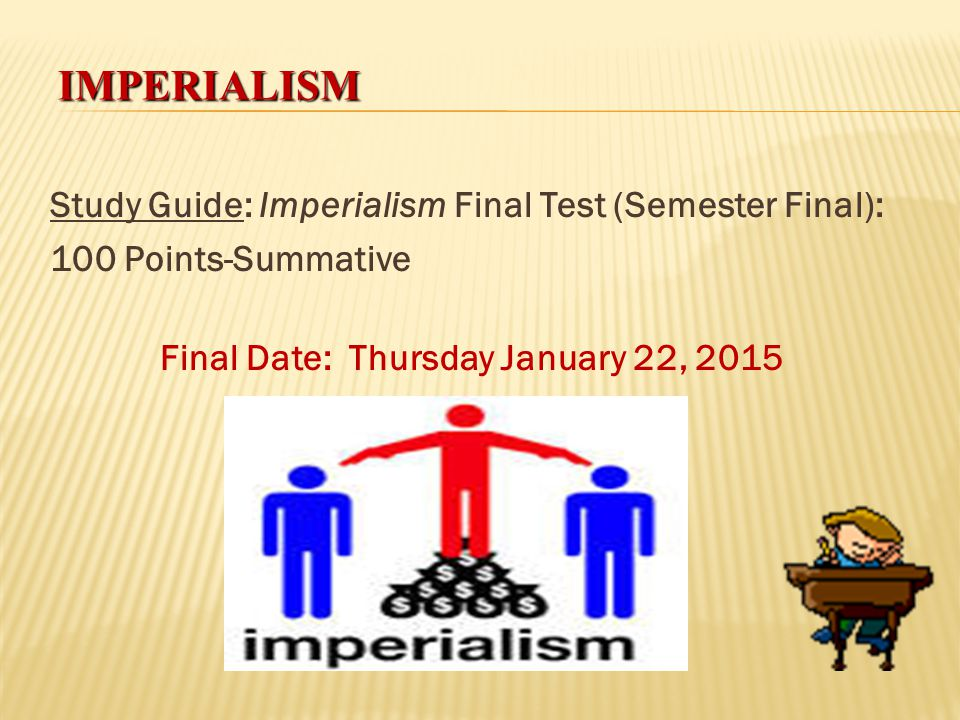 IMPERIALISM The Age of Imperialism 1850-1914 What is it? (Definition): Imperialism: The takeover of a country or territory by a stronger nation with t