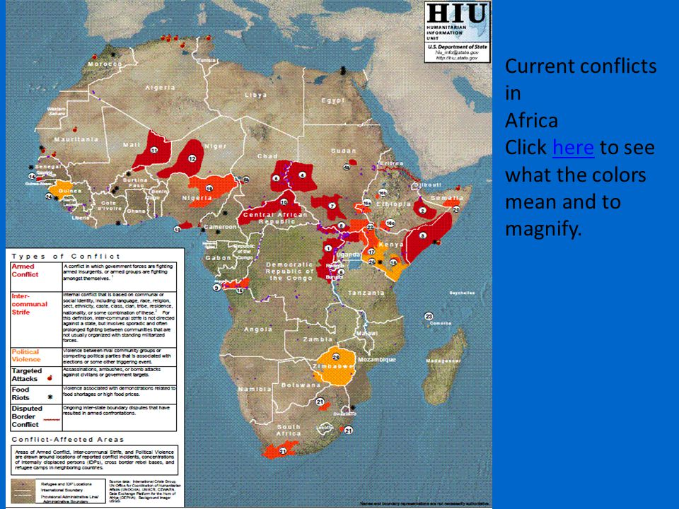 Current conflicts in Africa Click here to see what the colors mean and tohere magnify.