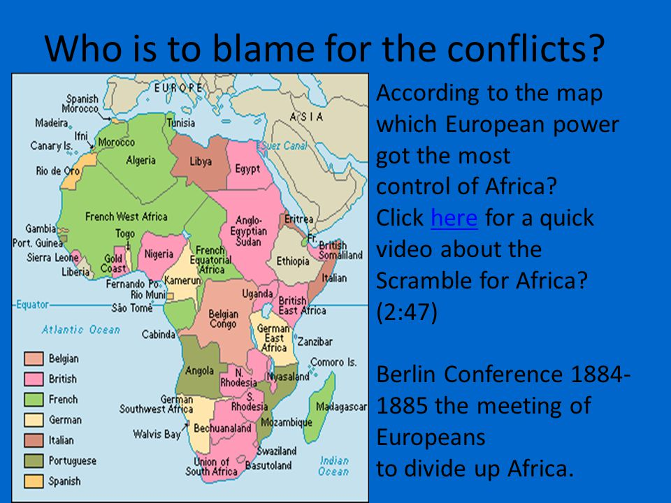 Who is to blame for the conflicts.