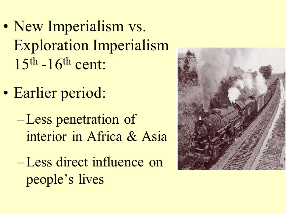New Imperialism vs.