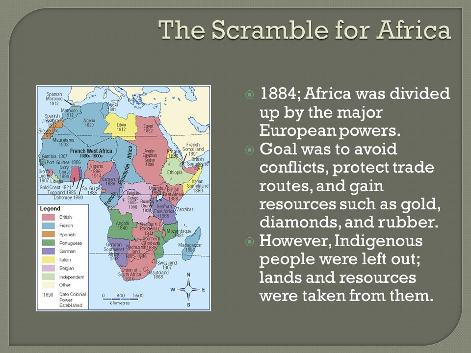  1884; Africa was divided up by the major European powers.