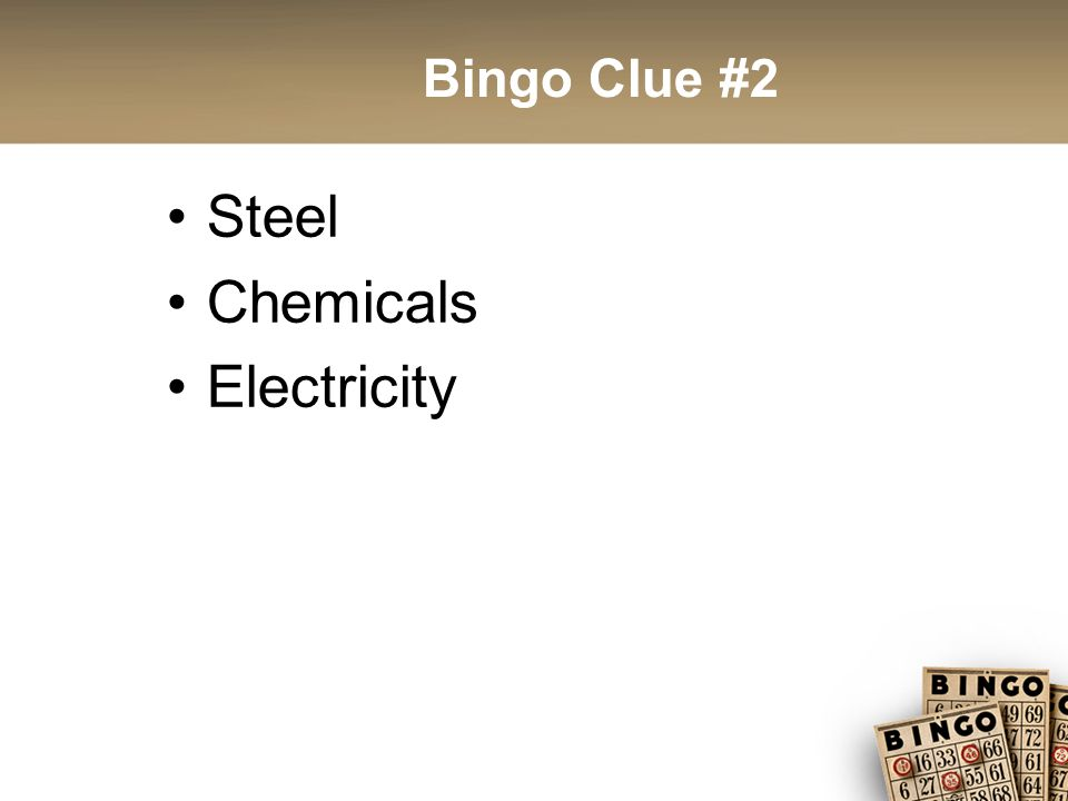 Bingo Clue #2 Steel Chemicals Electricity