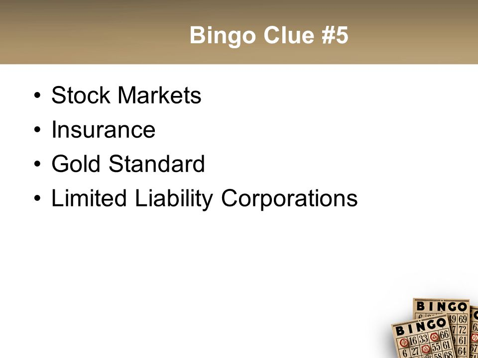 Bingo Clue #5 Stock Markets Insurance Gold Standard Limited Liability Corporations