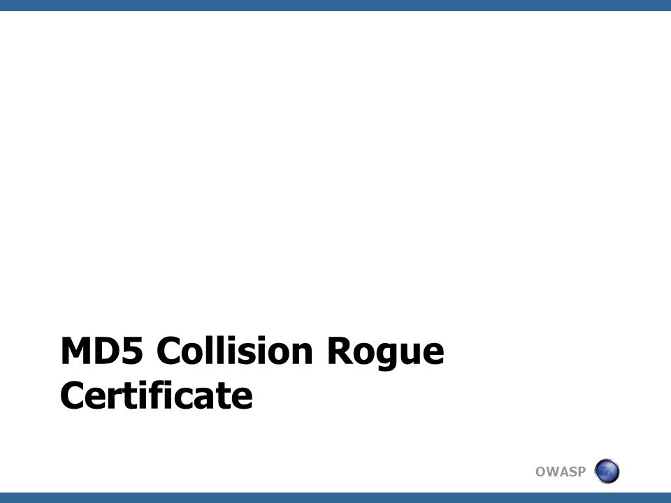 OWASP MD5 Collision Rogue Certificate