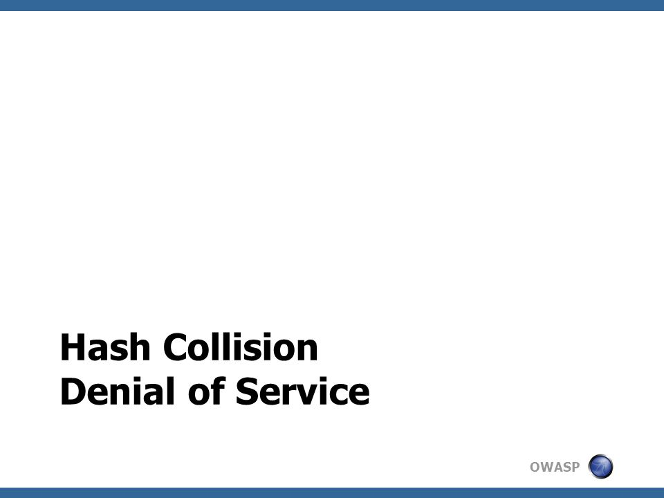 OWASP Hash Collision Denial of Service