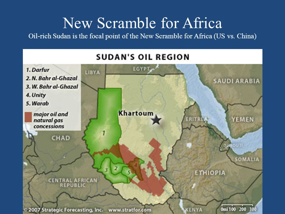 New Scramble for Africa Oil-rich Sudan is the focal point of the New Scramble for Africa (US vs.