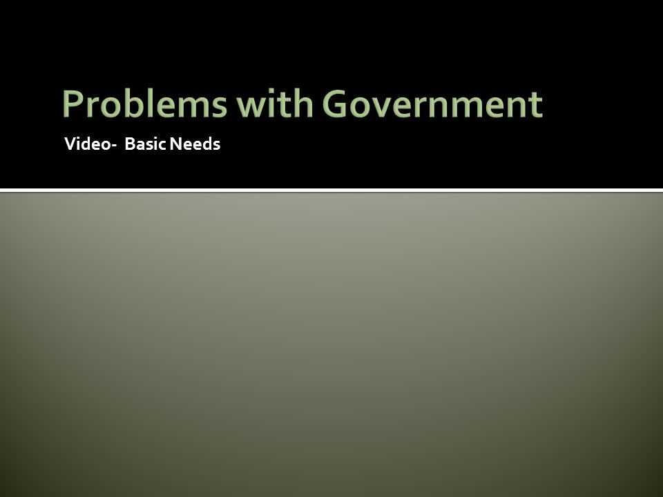 Video- Basic Needs