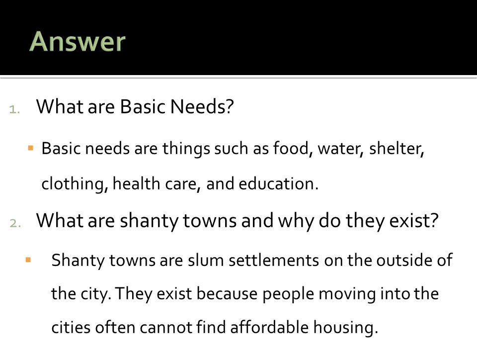 1. What are Basic Needs.