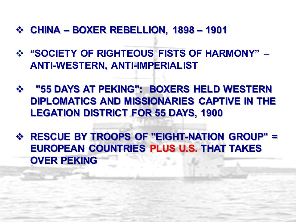 """ CHINA – BOXER REBELLION, 1898 – 1901  """" SOCIETY OF RIGHTEOUS FISTS OF HARMONY"""" – ANTI-WESTERN, ANTI-IMPERIALIST """