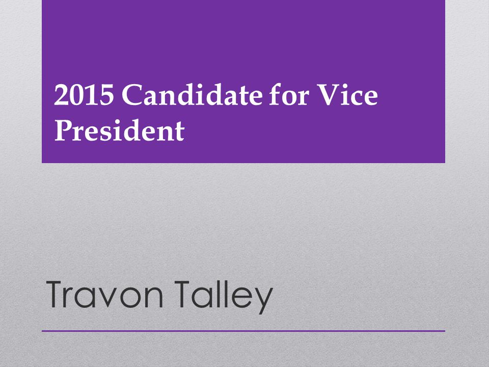 2015 Candidate for Vice President Travon Talley