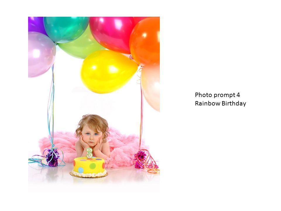 Photo prompt 4 Rainbow Birthday