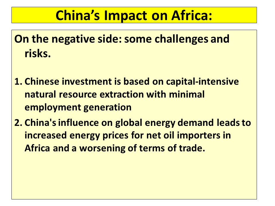 China's Impact on Africa: On the negative side: some challenges and risks.