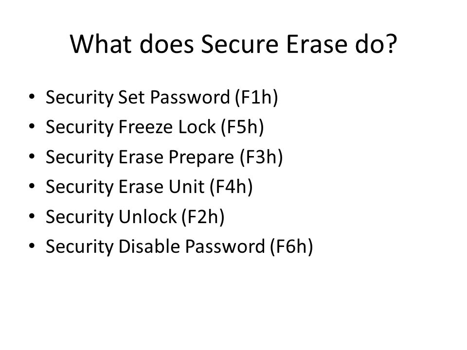 What does Secure Erase do.