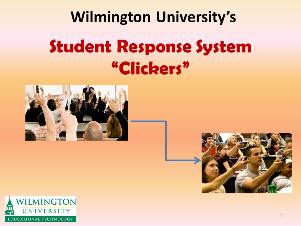 Wilmington University's Student Response System Clickers 1