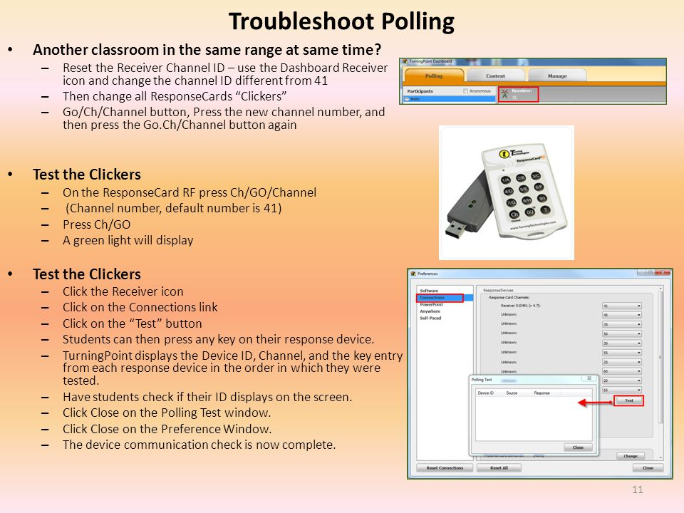 Troubleshoot Polling Another classroom in the same range at same time.