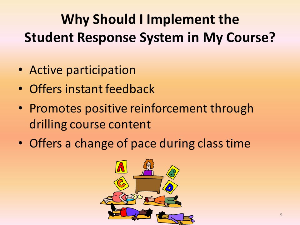 Why Should I Implement the Student Response System in My Course.