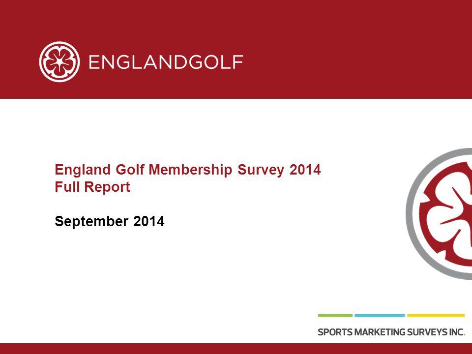 England Golf Membership Survey 2014 Full Report September 2014