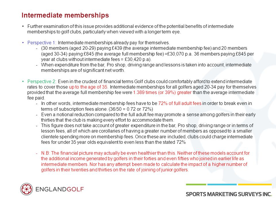 Intermediate memberships Further examination of this issue provides additional evidence of the potential benefits of intermediate memberships to golf clubs, particularly when viewed with a longer term eye.