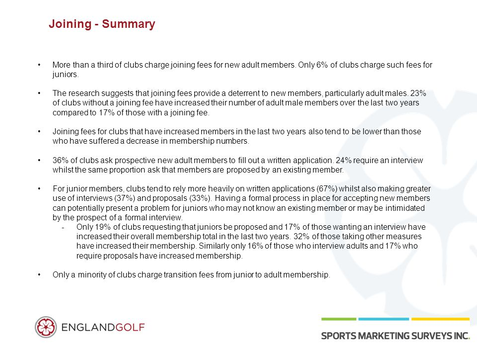 Joining - Summary More than a third of clubs charge joining fees for new adult members.