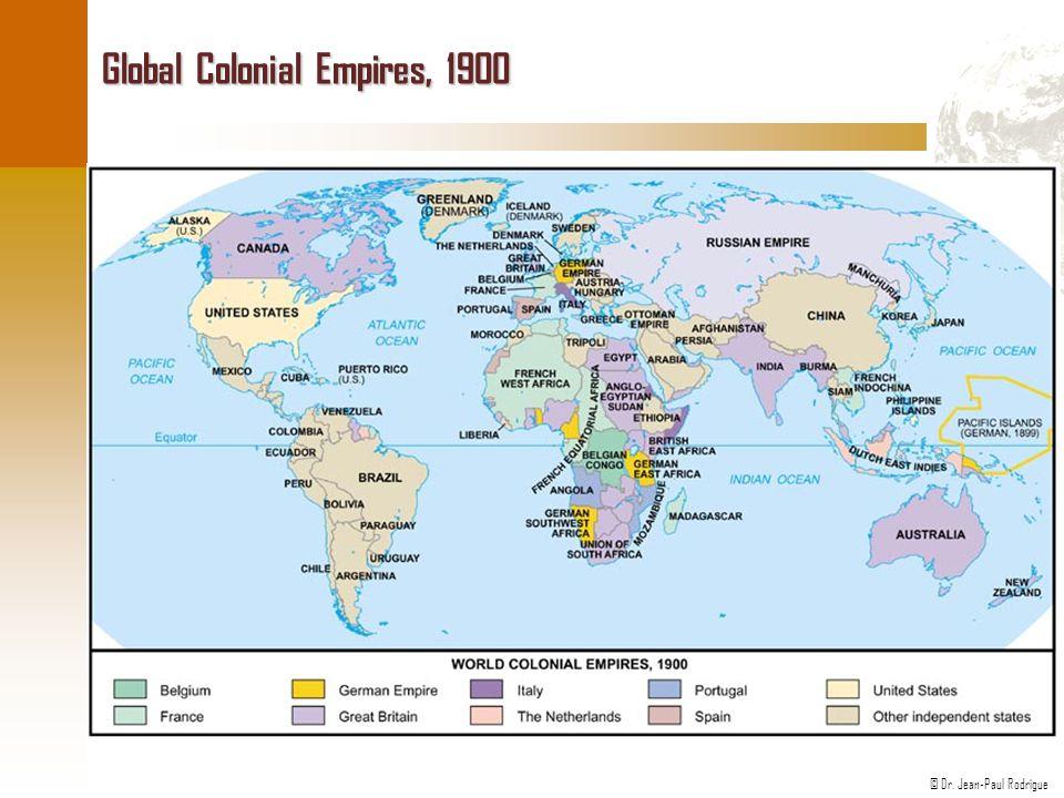 © Dr. Jean-Paul Rodrigue Global Colonial Empires, 1900