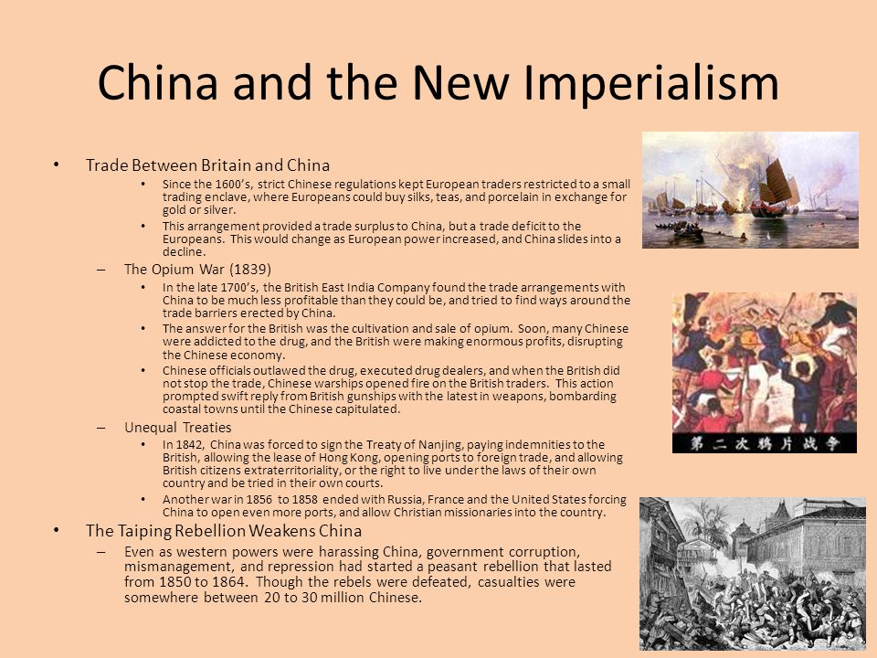China and the New Imperialism Trade Between Britain and China Since the 1600's, strict Chinese regulations kept European traders restricted to a small