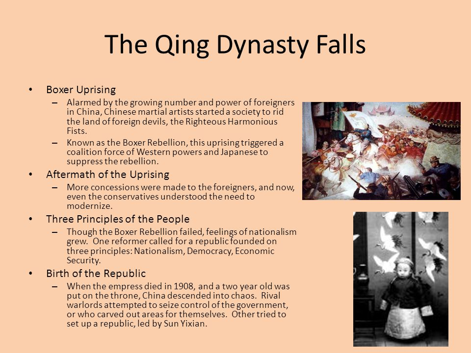 The Qing Dynasty Falls Boxer Uprising – Alarmed by the growing number and power of foreigners in China, Chinese martial artists started a society to r