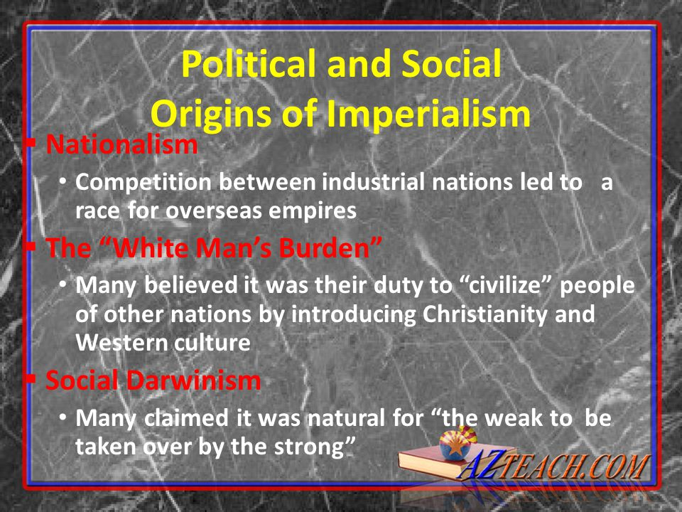 relationship between imperialism nationalism colonialism and social darwinism This imperialism: beginnings and basic structure colonialism, imperialism, nationalism, social darwinism modern-day relationship between israelis and.