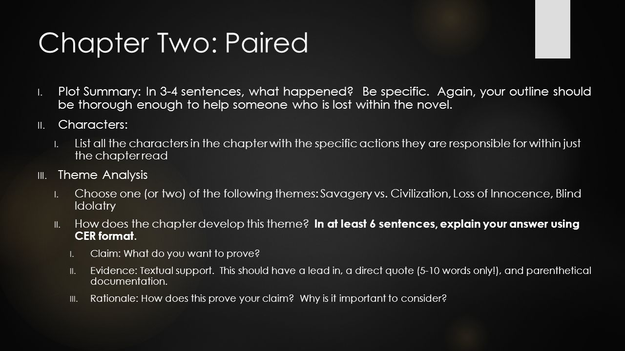 Chapter Two: Paired I. Plot Summary: In 3-4 sentences, what happened.