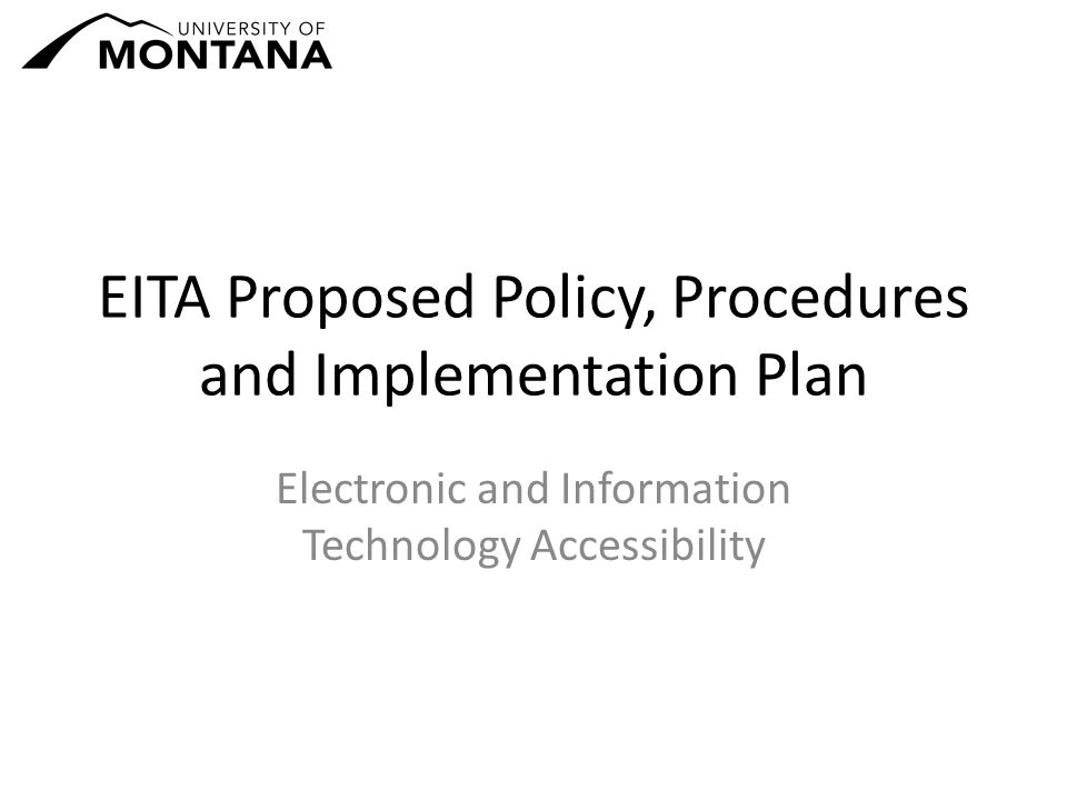 EITA Proposed Policy, Procedures and Implementation Plan Electronic and Information Technology Accessibility