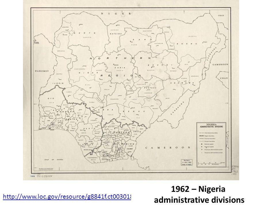 http://www.loc.gov/resource/g8841f.ct003018/seq-1 1962 – Nigeria administrative divisions